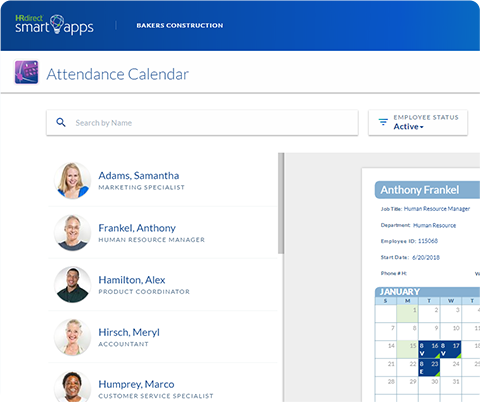 The Attendance Calendar app from HRdirect allows business owners to simply manage daily time and attendance